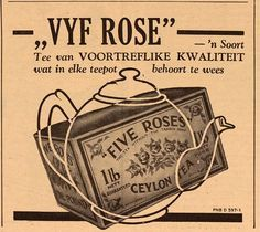 Five Roses Tea .in Afrikaans from South Africa Five Roses Tea, Languages Of South Africa, African Room, Afrikaans Quotes, My Heritage, My Land, Sign Quotes, Vintage Ads, Growing Up