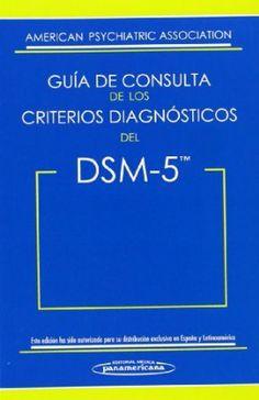 Guía de consulta de los criterios diagnósticos del DSM-5 / American Psychiatric Association