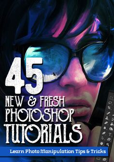 45 Fresh New Photoshop Tutorials – Learn Exciting Photo Manipulation Tricks Photoshop Video, Photoshop Design, Photoshop Tutorial, Photoshop Actions, Photoshop For Photographers, Photoshop Photography, Advanced Photography, Modern Photography, Digital Photography