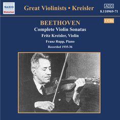 Beethoven: Violin Sonatas (Complete) / フランツ・ルップ & フリッツ・クライスラー | iTunesMusic情報