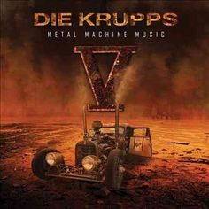 Listen to V - Metal Machine Music by Die Krupps on Deezer. With music streaming on Deezer you can discover more than 56 million tracks, create your own playlists, and share your favorite tracks with your friends. Thrasher, Die Krupps, Best Rock Music, Photo Record, Cool Album Covers, Metal Albums, Music Licensing, Best Albums, Heavy Metal Bands