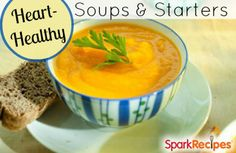 12 Heart-Smart Soups and Starters. YUM, perfect for #fall! | via @SparkPeople #soup #fall #recipe