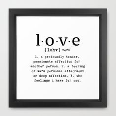 The Meaning Of Love Framed Art Print