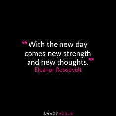 """""""With the new day comes new strength & new thoughts"""" -Eleanor Roosevelt http://sharpheels.com/ #MondayMotivation"""