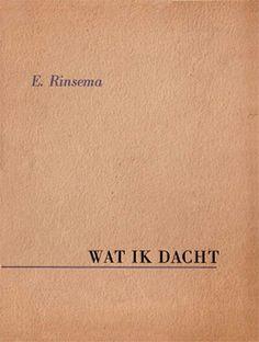 Evert Rinsema, Wat ik dacht, 1952, eigen uitgave, coll. Museum Dr8888
