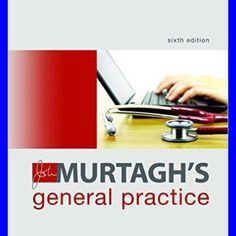 John Murtagh's General Practice 6th Edition [PDF eBook eTextbook]  (Source: 9plr.ecrater.com)
