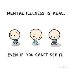 I Want To See Me Be Brave ♥ Mental Illness is real even if you can`t see it