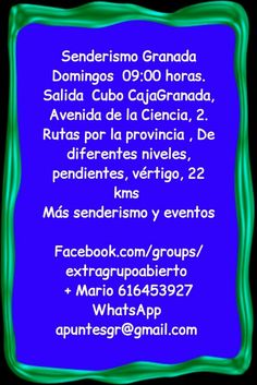 Senderismo Granada Domingos  09:00 horas. Salida  Cubo CajaGranada, Avenida de la Ciencia, 2. Rutas por la provincia , De diferentes niveles,  pendientes, vértigo, 22 kms
