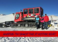 A family fun winter activity that Keystone Resort in Colorado offers is Mountain-top Snowcat Tours. It's a 45 minute tour of one of the peaks at Keystone.
