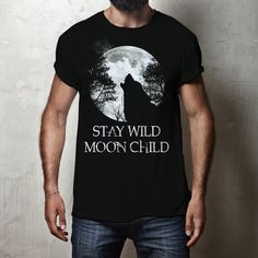 Native American T Shirts, Stay Wild Moon Child, Wolf T Shirt, High Quality T Shirts, Wolves, Your Style, Hoodies, Mens Tops, Clothes