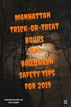 Manhattan Trick-or-Treat Hours and Halloween Safety Tips for 2019 The Halloween Season with all its outrageous costumes.