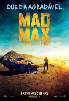 Pôster nacional do filme 'Mad Max: Estrada da Fúria' http://cinemabh.com/imagens/poster-nacional-do-filme-mad-max-estrada-da-furia