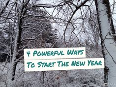 Need a boost post holidays? Here are my 4 favorite ways to start the new year...