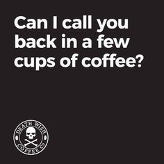 Death Wish Coffee Company is the top online coffee-seller of fair-trade, organic, high-caffeine blends, and we have the world's strongest coffee! Coffee Talk, I Love Coffee, Hot Coffee, Coffee Break, Coffee Cups, Funny Coffee, Coffee World, Coffee Is Life, Coffee Lovers