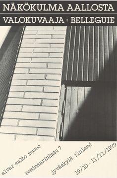 Näkökulma Aallosta. Valokuvaaja Belleguie, Alvar Aalto -museo, Jyväskylä, 19.10.–11.11.1979.
