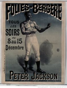 Folies-Bergère... Peter Jackson, colored champion of the world ♯ champion nègre du monde : [affiche] / [non identifié]