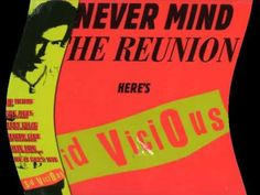 Sid Vicious - Belsen Was a Gas (Never Mind the Reunion Here's Sid Vicious)