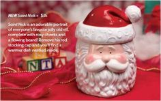 Saint Nick is an adorable portrait of everyone's favorite jolly old elf, complete with rosy cheeks, a flowing beard, and twinkling eyes! Remove his red stocking cap and you'll find a warmer dish nestled inside. Scentsy Christmas Warmers, Canada Christmas, Christmas Decorations, Christmas Ornaments, Holiday Decorating, Merry Christmas, Decorating Ideas, Christmas Activities