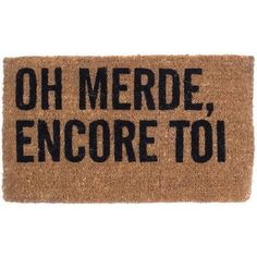 Coco Mats N More Oh No Not You Again French Doormat