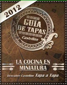 Nueva guía de bares de tapas en Castellón. Encuéntrala en www.castellonturismo.com Canning, Tapas Bar, Miniatures, Home Canning