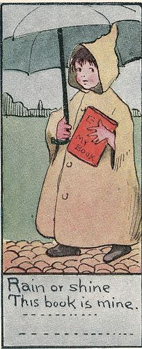 """""""Rain or shine This book is mine."""" Image copyright 1911."""