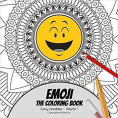 Emoji - The coloring Book - Funny mandalas - Volume Cute mandala designs combined with funny emoji. Fun way to relive stress and anxiety. Book Funny, Funny Emoji, Mandala Design, Stress And Anxiety, Coloring Books, Amazon, Cute, Mandalas, Vintage Coloring Books