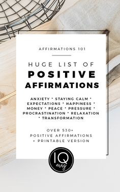 HUGE List of Positive Affirmations to keep you inspired + PRINTABLE VERSION!