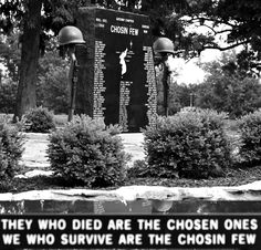 Chosin Few (Korean War)  My Father was there.....He was one of the Chosin Few.