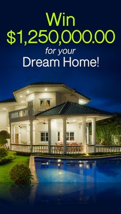 You could win $1,250,000 toward a Dream Home in our 2019 Giveaway Sweepstakes