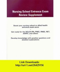 Nursing School Entrance Exam Review Supplement (9780534466077) Frederick A. Bettelheim, William H. Brown, Jerry March , ISBN-10: 0534466079  , ISBN-13: 978-0534466077 ,  , tutorials , pdf , ebook , torrent , downloads , rapidshare , filesonic , hotfile , megaupload , fileserve
