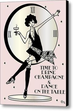 Time To Drink Champagne And Dance On The Table Gatsby Flapper Girl / Pink / Canvas Print / Canvas Art By Cecely Bloom Champagne Region, Champagne Taste, 1920s Advertisements, 1920s Flapper Girl, Spin Doctors, Wine Parties, Girly Quotes, Yummy Drinks, Cute Drawings