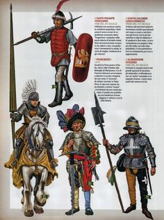 The Italian Wars Top Venetian Infantryman c.1490, Bottom LTo R French Gendarme c.1515, German Doppelsolden Landesknecht c.1515  & Swiss Halbardier(with the black and yellow hose possibly from the Uri Canton) c.1495)