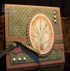 """By Sandee Shanabrough. Uses cattail stamp from """"With Heartfelt Sympathy"""" set (Our Daily Bread Designs)."""