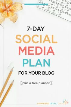 A complete 7-day social media marketing plan to get traffic and build your list plus a free monthly social media planner! social media planner printable blog planner printable social media marketing #socialmedia #blogging
