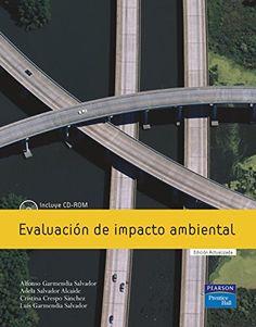 Evaluación de impacto ambiental / Alfonso Garmendia Salvador ... [et al.]