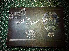 Back to #school #airballoon #chalkboard style #crafts #doodlepapercraftsshop #etsy #handmade #embossing_technique