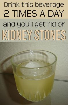 Drink this beverage two times a day and you'll get rid of kidney stones.