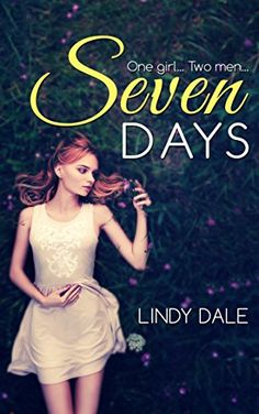 Seven Days (SEVEN DAYS Series Book 1) by Lindy Dale http://www.amazon.com/dp/B01091DBYQ/ref=cm_sw_r_pi_dp_cQMYvb100XQM3