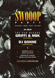 20 DE JULIO SWOOOP PARTY: -GRIFFI & MBK - DJ GONNE