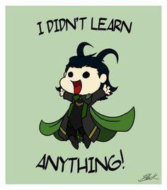 Loki's post-Avengers confession. BAHAHAHAHAHAHAHAHAHAHA sooo cute!!!!!!!