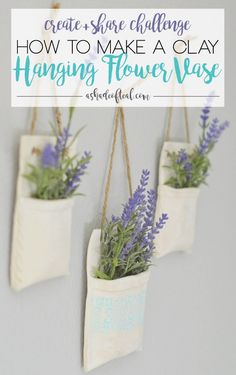 How to make Clay Hanging Flower Vases, Create & Share Challenge - diy - Vase ideen Clay Vase, Clay Pots, Polymer Clay Crafts, Diy Clay, Diy With Clay, Clay Flowers, Flower Vases, Hanging Flowers, Diy Air Dry Clay