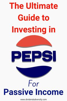 Pepsi Dividend Stock Analysis - Dividend Stocks & Dividend Investing for Passive Income - investment Investment Tips, Investment Portfolio, Investment Companies, Investment Property, Investment Group, Investment Quotes, Retirement Investment, Stock Market Investing, Investing In Stocks