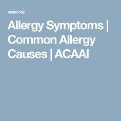 Allergy symptoms vary with different allergens (pollen, dust mites, molds, insect stings or food). Learn about the different types of symptoms here. Allergy Symptoms, Dust Mites, Allergies, Presentation