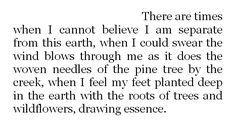 i feel my feet planted deep in the earth ...