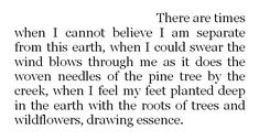 i feel my feet planted deep in the earth ...