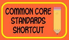 Shortcut for Common Core standards