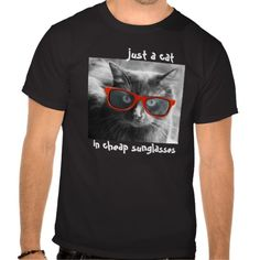 Hipster Cat Shirt; just a cat in cheap sunglasses; black & white photo of black cat, wearing red sunglasses; (white text on dark shirt)