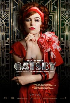 Check out two new pictures from Baz Luhrmann's The Great Gatsby starring Leonardo DiCaprio and Carey Mulligan and a new poster featuring Isla Fisher as Myrtle Wilson. Jay Gatsby, Gatsby Style, 1920s Style, The Great Gatsby Characters, The Great Gatsby Movie, Great Gatsby Fashion, Isla Fisher, Leonardo Dicaprio, Carey Mulligan