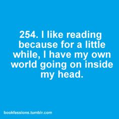 Reading does give you a chance to exercise your mental muscle; to explore new worlds, think new thoughts, and that kind of mental exercise can help you write. I Love Books, Good Books, Books To Read, My Books, Reading Quotes, Book Quotes, Me Quotes, Book Memes, Library Quotes