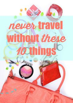 10 things to never forget to keep in your handbag when traveling! #UByKotexSweeps #ad